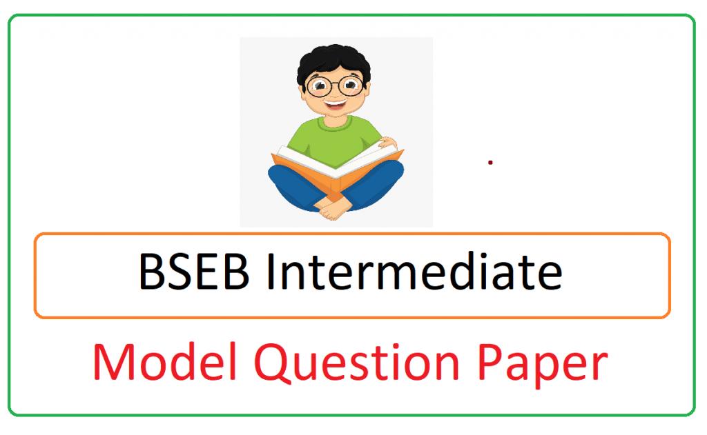 BSEB Intermediate Model Paper 2021