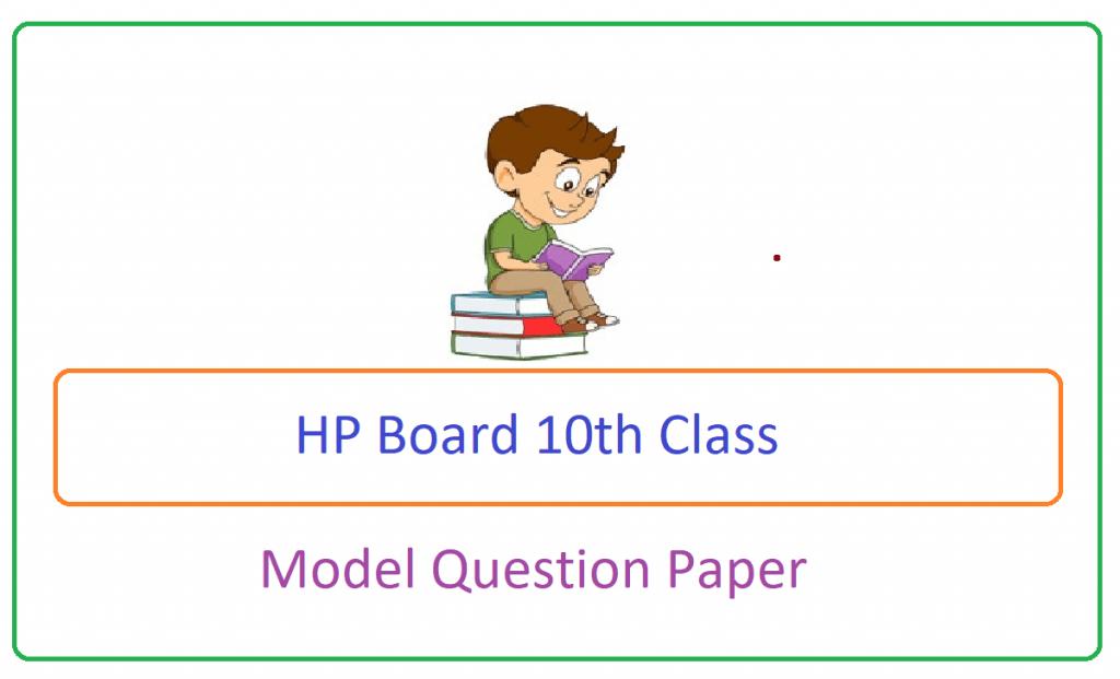 HP Board 10th Model Paper 2021, HP Board 10th Question Paper 2021