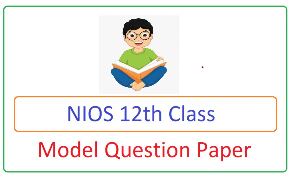 NIOS 12th Model Paper 2021