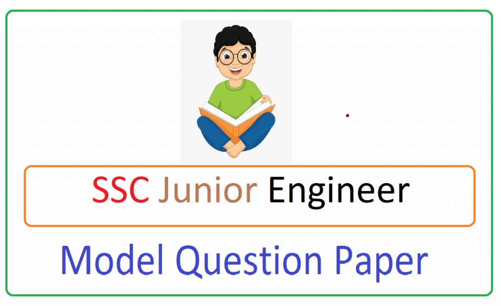 SSC Jr Engineer (JE) Model Paper 2021