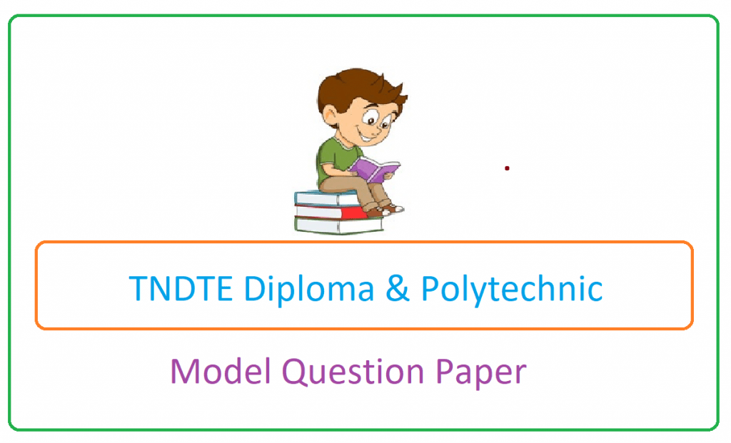 TNDTE Diploma & Polytechnic Model Paper 2021, TNDTE  Polytechnic Question Paper 2021