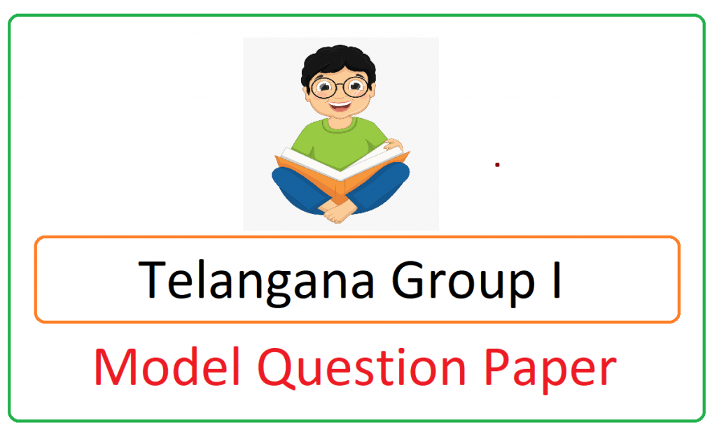 Telangana Group I Model Paper 2021