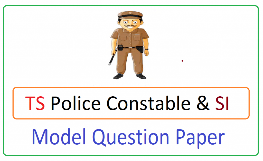 Telangana (TS) Police Constable & SI Model Paper 2021